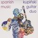 kupinski guitar duo spanish music