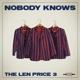 len price 3,the nobody knows