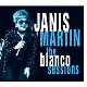 martin,janis the blanco sessions