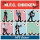 mfc chicken it's mfc chicken time!