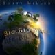 miller,scott big big world