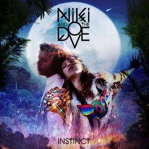 niki & the dove - instinct (mercury)