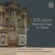 pohl,kmd martina 300 jahre papenius orgel in tilleda