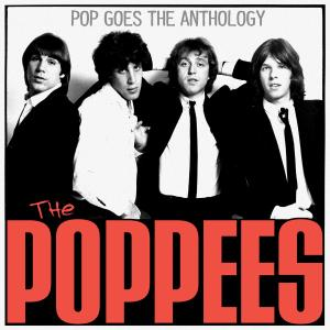 poppees,the - pop goes the anthology (bomp!)