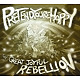 pretend you're happy the great joyful rebellion