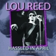 reed,lou hassled in april