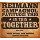 reimann-campagnol-patitucci trio in this together