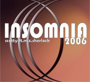scotty feat.m.c.sherlock - insomnia 2006 (dst/housen)