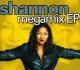 shannon megamix ep