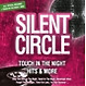 silent circle touch in the night-hits & more
