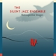 silent jazz ensemble,the retrospective images