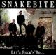 snakebite let's rock'n'roll