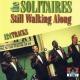 solitaires still walking alone