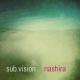 sub.vision nashira