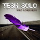 tesh solo wild loneliness