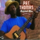 thomas,pat beefsteak blues