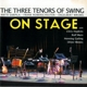 three tenors of swing,the on stage