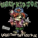 ugly kid joe uglier than they used ta be (digipak)