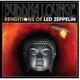 various buddha lounge led zeppelin