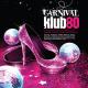 various carnival klub80