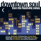 various downtown soul from the nashville indies