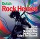 various dutch rock heroes