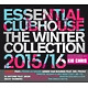 various essential clubhouse-the winter collectio