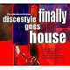 various finally (discostyle goes house)
