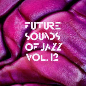 various - future sounds of jazz vol.12 (compost)
