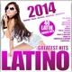 various latino 2014-greatest hits!