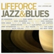various life force jazz & blues