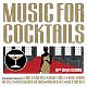 various music for cocktails 10th anniversary