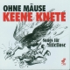 various ohne m?use keene knete-songs f�r mittell