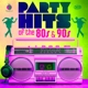 various partyhits of the 80s & 90s