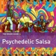 various rough guide: psychedelic salsa