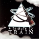 various tribute to train