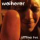 weiherer offline-live