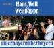 well,hans & wellbappn unterbayern�berbayern
