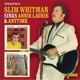 whitman,slim sings annie laurie & anytime
