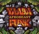 yaaba funk afrobeast
