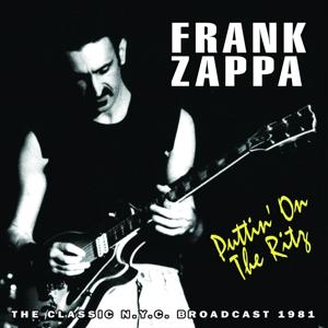 zappa,frank - puttin' on the ritz (chrome dreams)