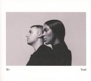 18+ - trust