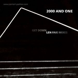 2000 And One - Get Down (len Faki Mixes)