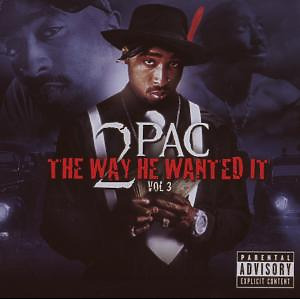 2PAC - The Way He Wanted It,Vol.3