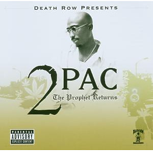 2Pac - The Prophet Returns/Death Row