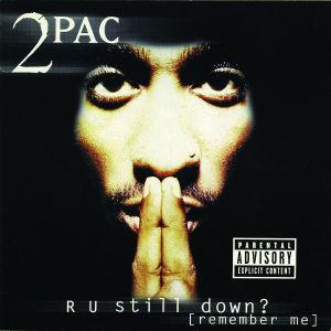 2pac - r u still down? (remember me) (re-releas