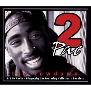 2pac - the lowdown