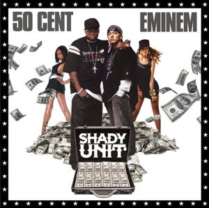 50 cent & eminem - shady unit