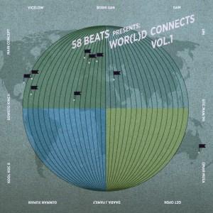 58 Beats Presents: - Wor(l)d Connects Vol.1