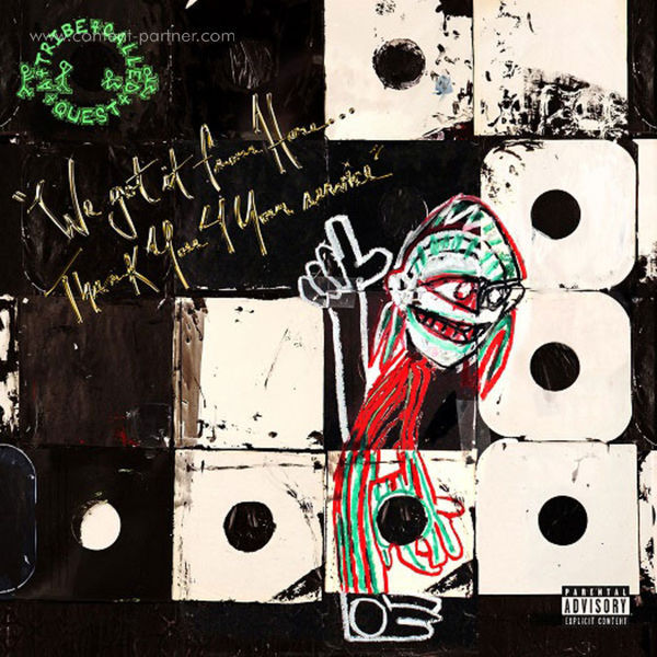 A Tribe Called Quest - We Got It From Here... Thank You 4 Your Service (Back)
